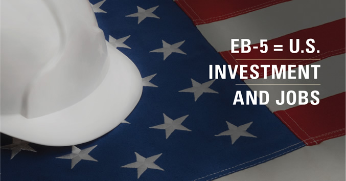 EB-5 = U.S. Investment and Jobs
